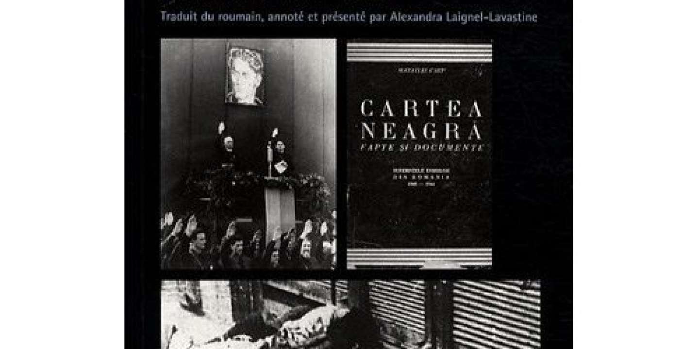 Le Livre Noir De La Destruction Des Juifs De Roumanie 1940
