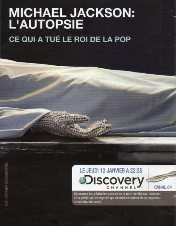 Publicité pour l'émission sur l'autopsie de Michael Jackson qui devait être diffusée sur Discovery Channel.