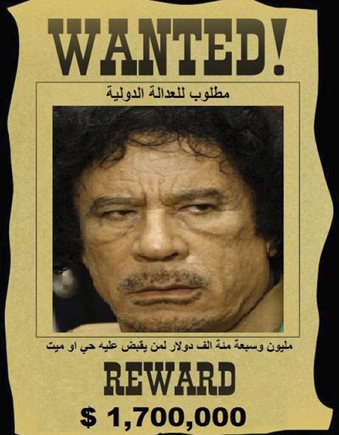 Un poster demandant la capture de Mouammar Kadhafi fait par le groupe d'opposition Al-Manara Media.