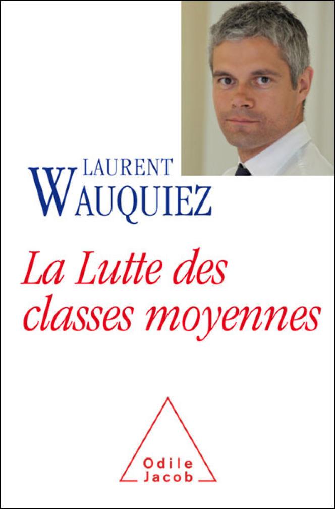 Couverture de l'ouvrage de Laurent Wauquiez,