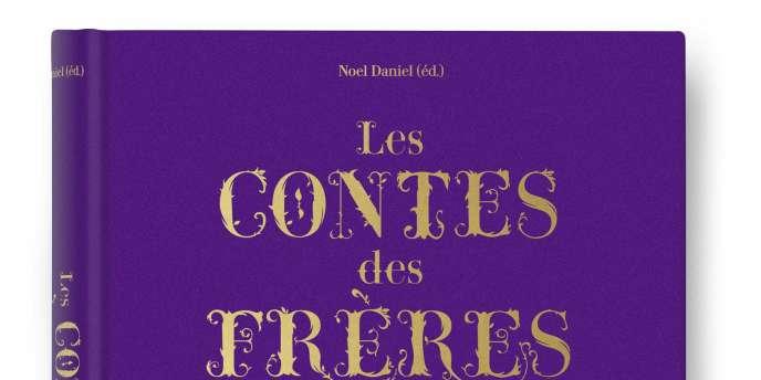 Les Contes des Frères Grimm, Taschen, 29,99 €.