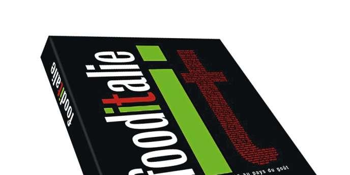Food Italie, de Valerio Costanzia, Geo Editions, 464 pages, 45 €.