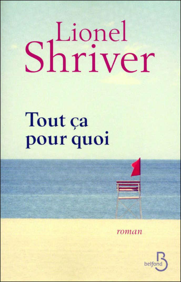 Couverture de l'ouvrage de Lionel Shriver,