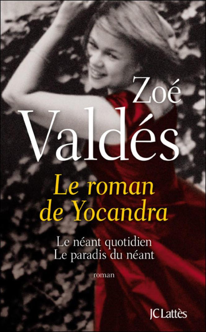Couverture de l'ouvrage de Zoé Valdès,