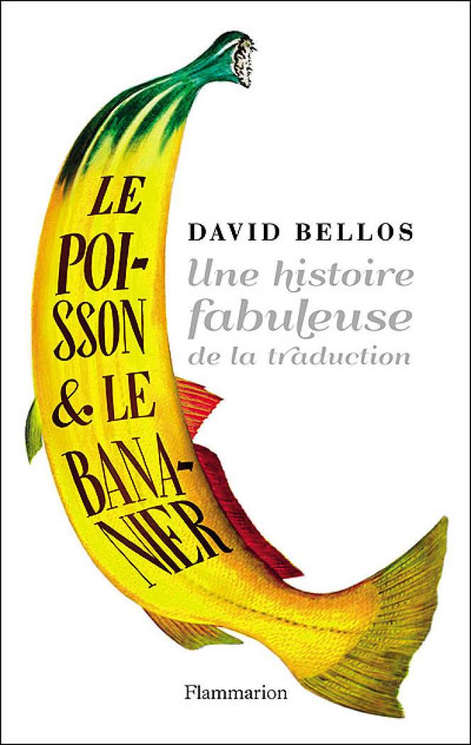 Couverture de l'ouvrage de David Bellos,