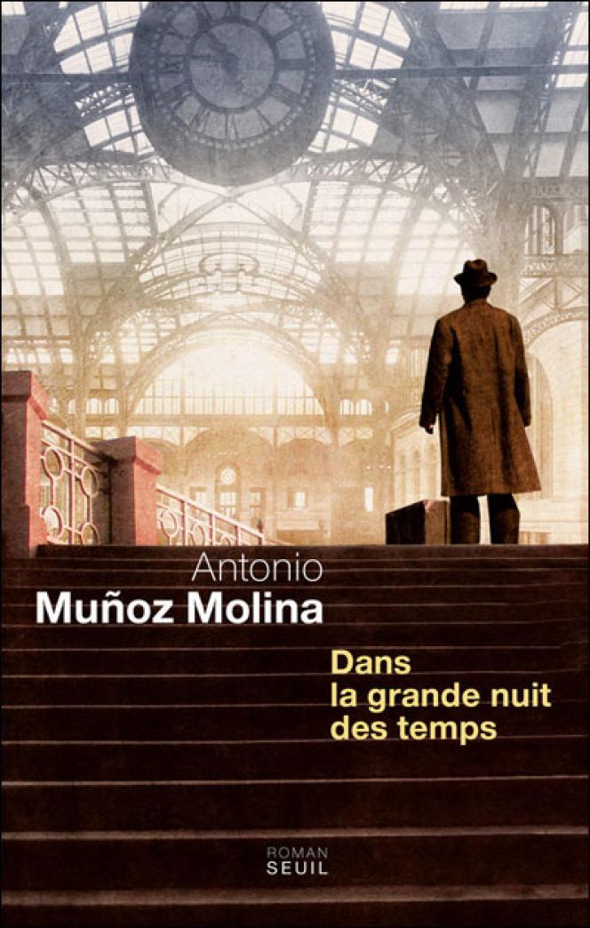 Couverture de l'ouvrage d'Antonio Muñoz Molina,