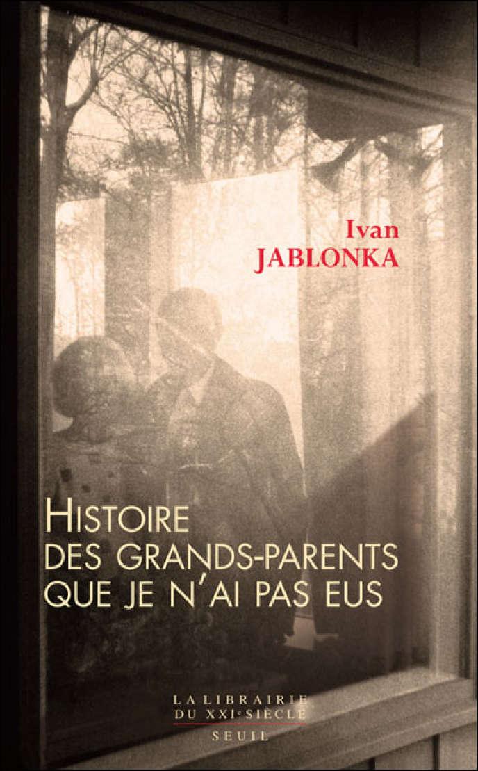 Couverture de l'ouvrage d'Ivan Jablonka,