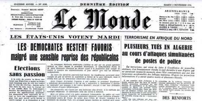 La Une du Monde le 2 novembre 1954 lors des premières attaques lançant la Révolution Algérienne.