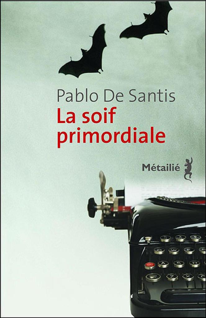 Couverture de l'ouvrage de Pablo De Santis,