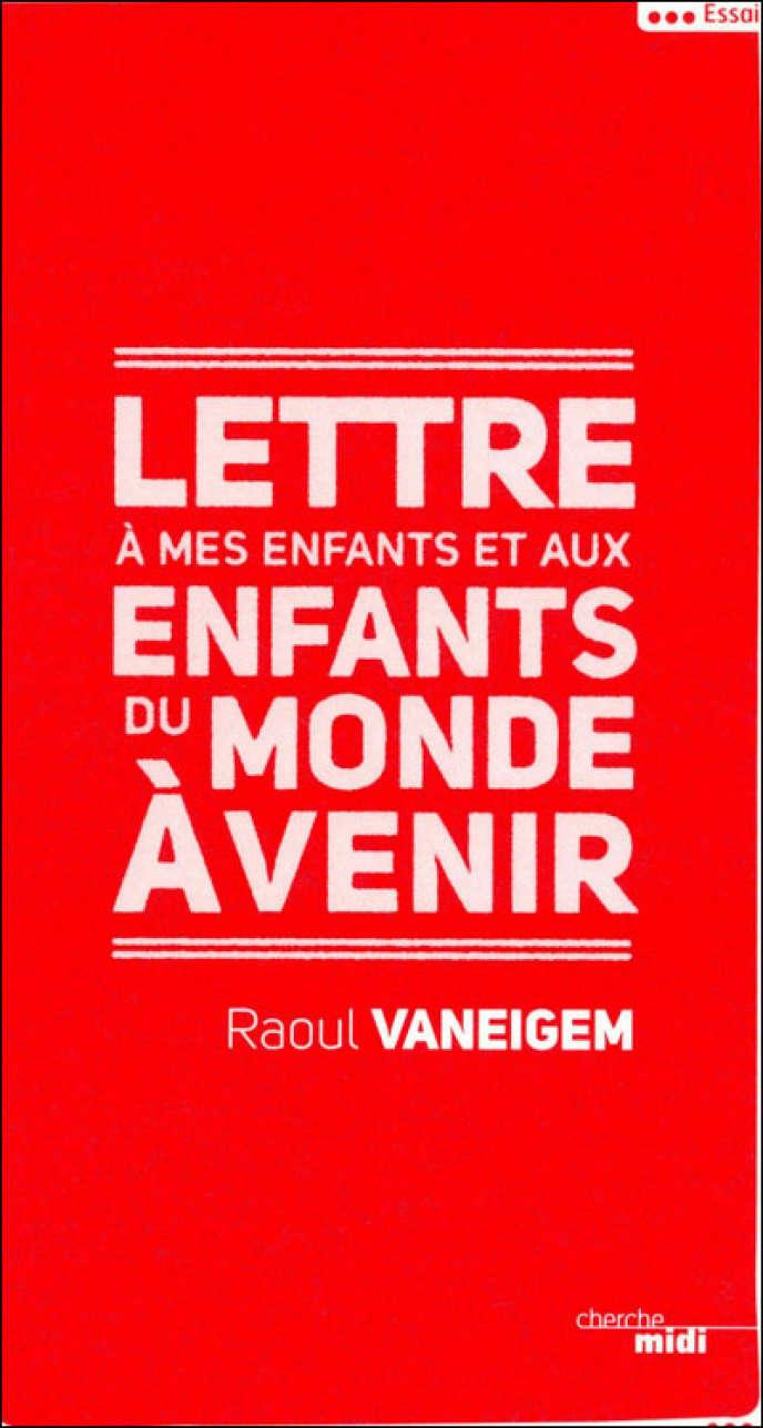 Couverture de l'ouvrage de Raoul Vaneigem,