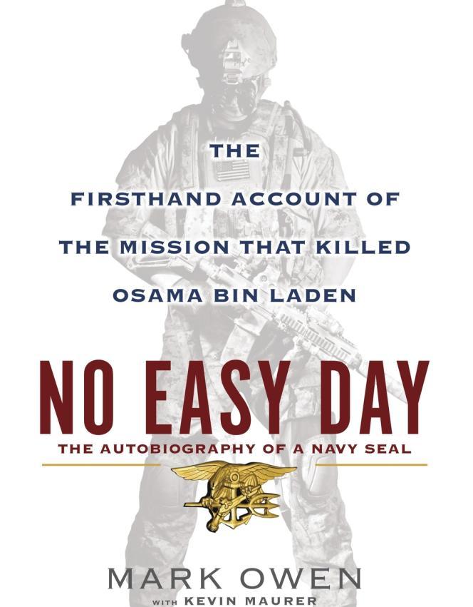 Ce livre, le premier témoignage direct d'un membre de l'opération qui a tué Ben Laden au Pakistan, prend l'administration américaine au dépourvu.
