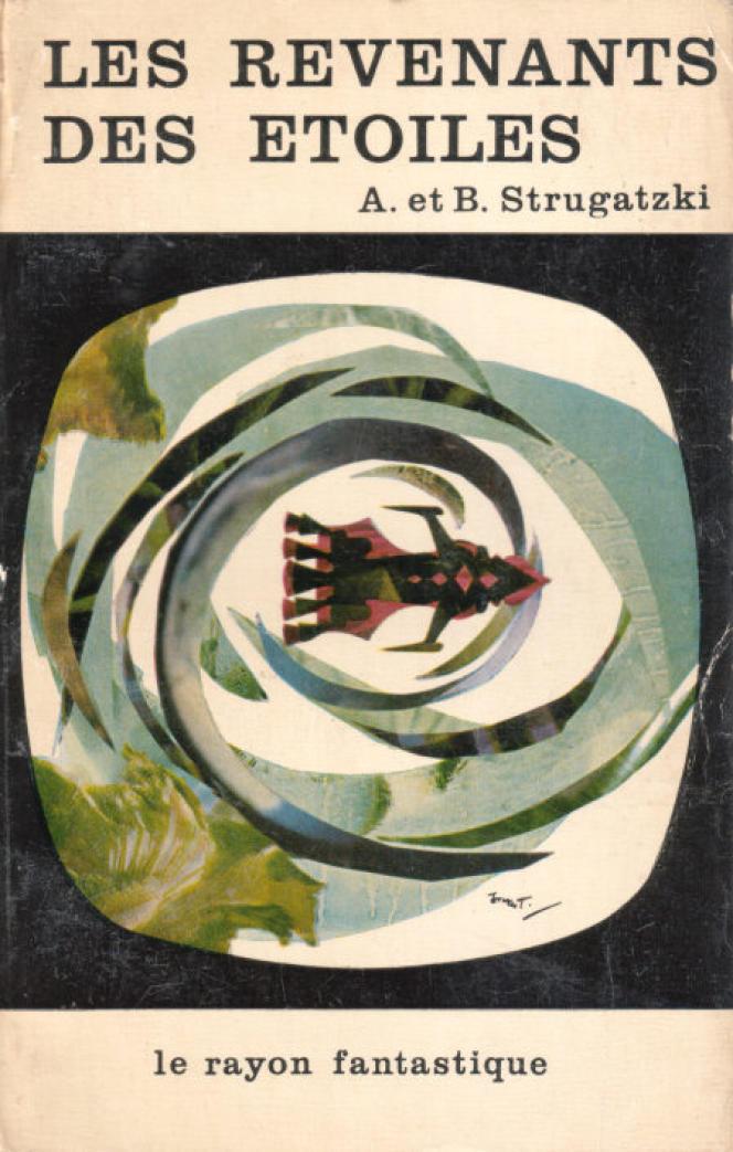 Edition française du début des années 1960. Le Rayon fantastique, collection codirigée par Gallimard et Hachette.