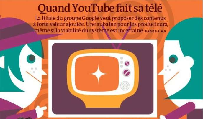 Quand Youtube fait sa télé : la plate-forme vidéo de Google ne veut plus être un simple robinet pour les vidéos amateurs.