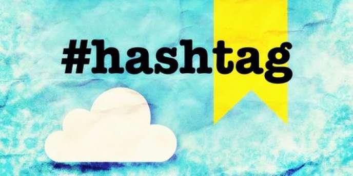 Les hashtags, ou