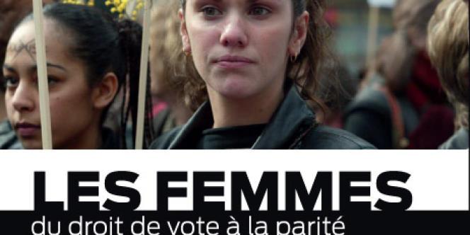 Les femmes : du droit de vote à la parité, neuvième volume de la collection publiée par