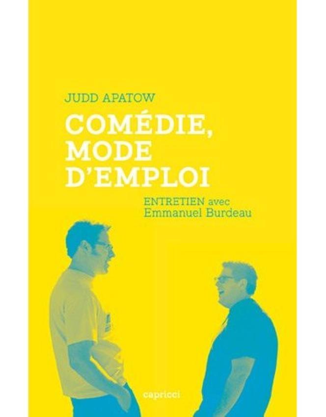 Couverture du livre d'entretiens de Judd Apatow avec Emmanuel Burdeau,