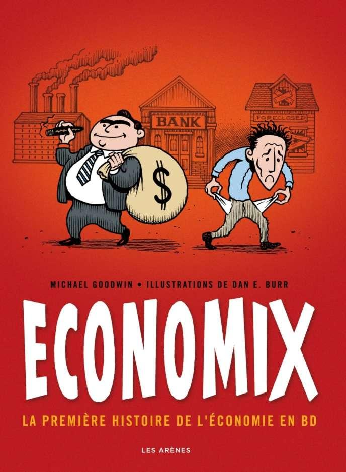 Economix. La première histoire de l'économie en BD