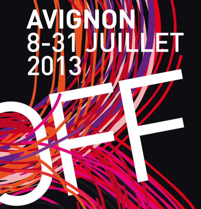 Visuel du Festival off d'Avignon, du 8 au 31 juillet 2013.