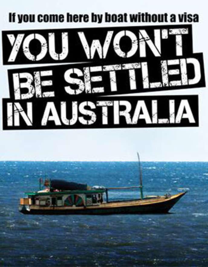 Campagne de communication lancée par le ministère de l'immigration australien, samedi 20 juillet.