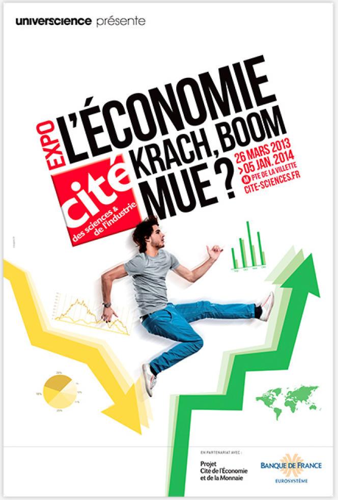 L'économie, krach, boom, mue? jusqu'au 5 janvier 2014.