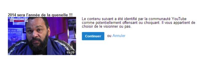 Un avertissement , sur YouTube, avant le visionnage d'une vidéo de Dieudonné.