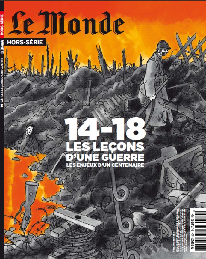 Couverture du Hors-Série Le Monde 14-18 Les leçons d'une guerre. Les enjeux d'un centenaire.