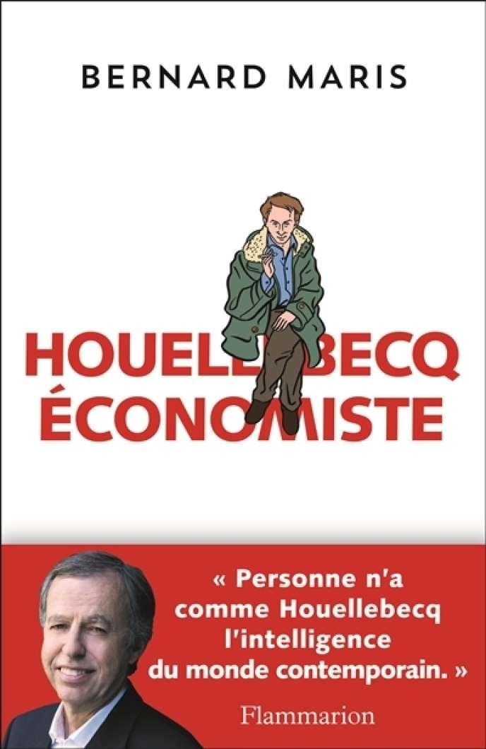 Houellebecq économiste, par Bernard Maris