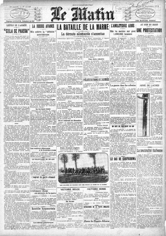 Une du Matin du 13 septembre 1914. Le journal accentue l'impression de victoire en effectuant un parallèle avec le front de l'est de l'Europe où les autrichiens viennent d'être battus pas les russes.