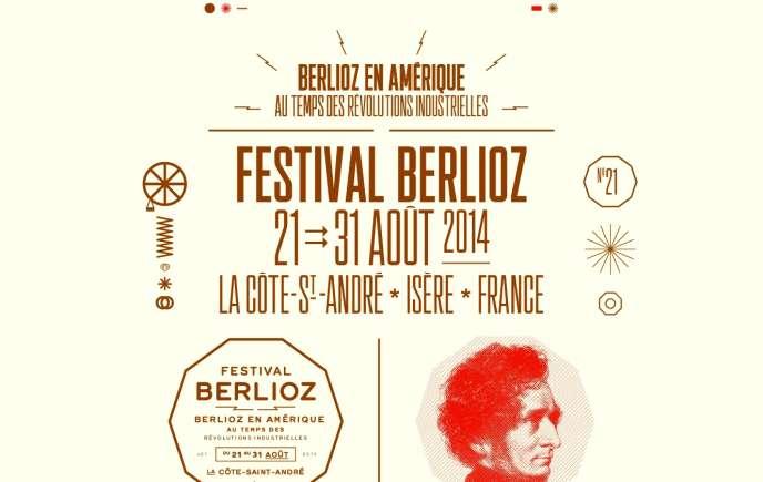L'affiche du Festival Berlioz qui se déroule  à La Côte-Saint-André, en Isère, du 21 au 31 août 2014.