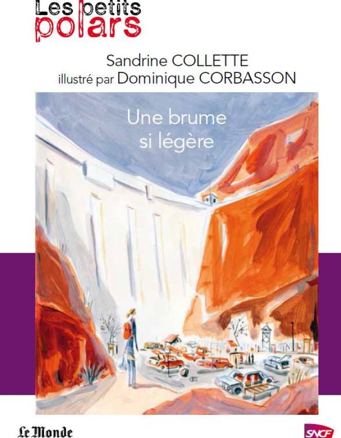 « Une brume si légère » de Sandrine Collette, illustrée par Dominique Corbasson