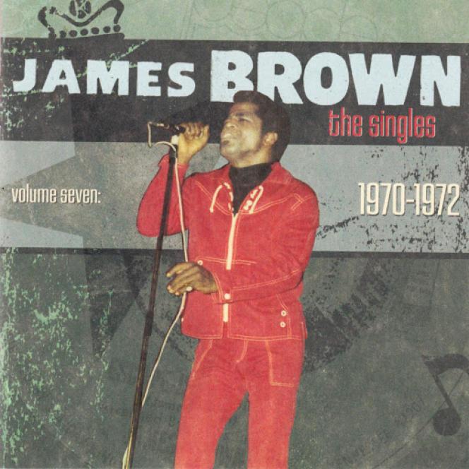 Pochette de l'album « James Brown - The Singles - Volume seven (1970-1972) ».