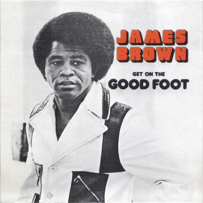 Pochette de l'album  « Get On The Good Foot », 1972.