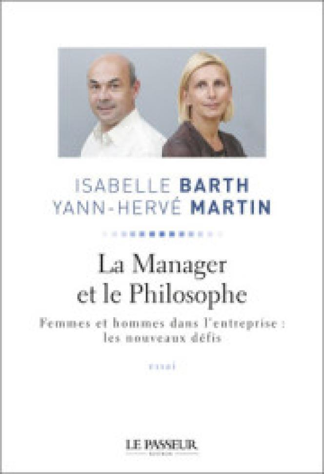 La manager et le philosophe d'Isabelle Barth et Yann-Hervé Martin.