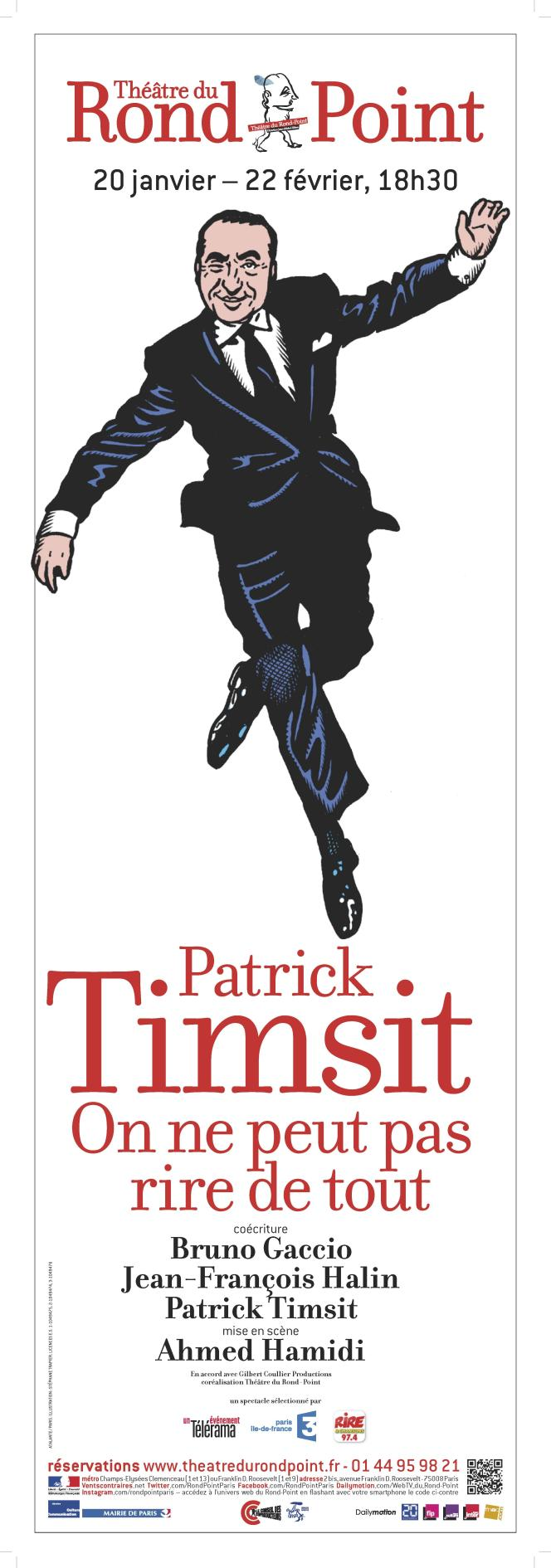 La nouvelle affiche du spectacle de Patrick Timsit.