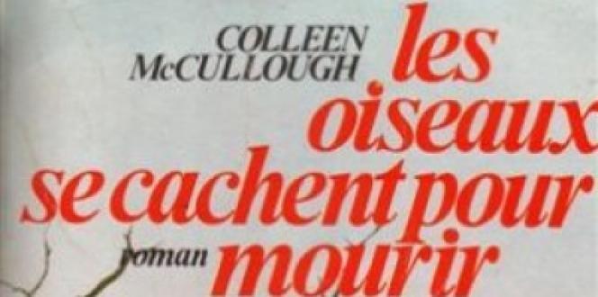 Harper Collins Australie a annoncé jeudi29janvier la mort de Colleen McCullough.