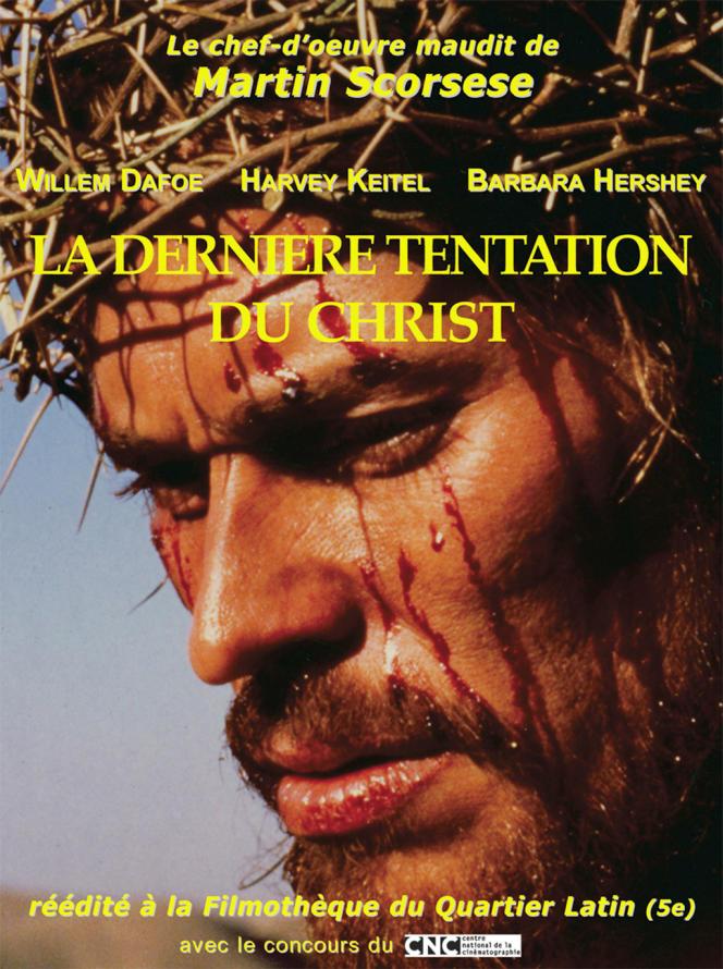 Dans «La Dernière Tentation du Christ », de Martin Scorsese, Jésus choisit une vie simple plutôt que la crucifixion pour expier les péchés du monde. Le film provoque une guérilla des fondamentalistes américains et les protestations de l'archevêque de Paris, Jean-Marie Lustiger, qui obtient que la subvention de 3 millions de francs allouée au film par le ministre de la culture soit retirée.