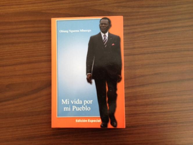 L'autobiographie de Teodoro Obiang Nguema :