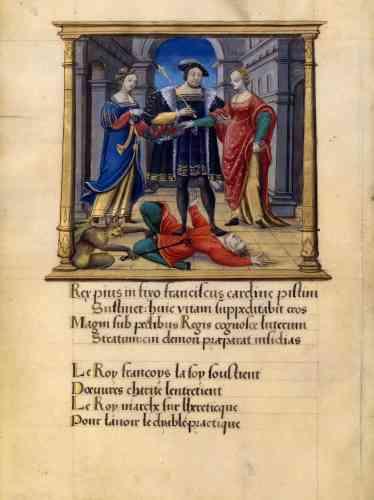 Avant même l'affaire des Placards (1534), la position royale face au schisme luthérien est clairement exprimée dans cette enluminure : soutenu par les vertus de la foi et de la charité, François Ier écrase un hérétique que le diable tire à lui.