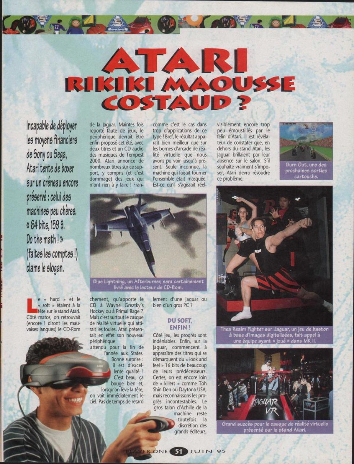 Pour la presse en 1995, le casque de réalité virtuelle de la Jaguar est la sensation du stand Atari.