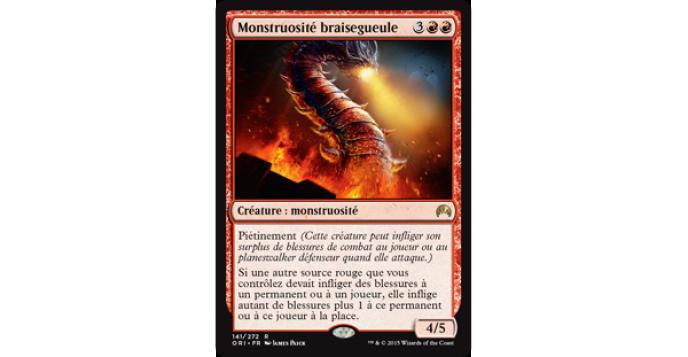 Monstruosité braisegueule - Magic Origins.