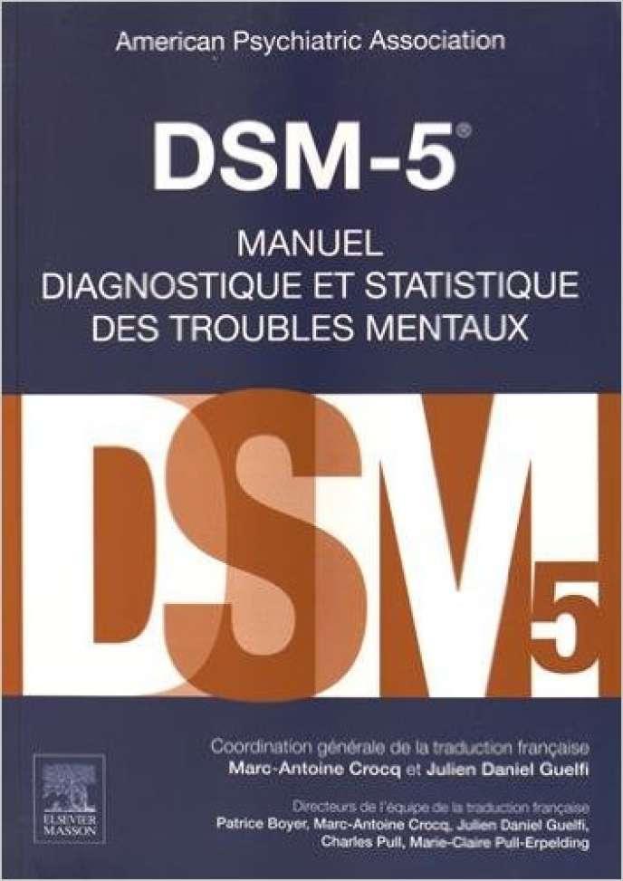 Le DSM-5, traduit en français en juin 2015.