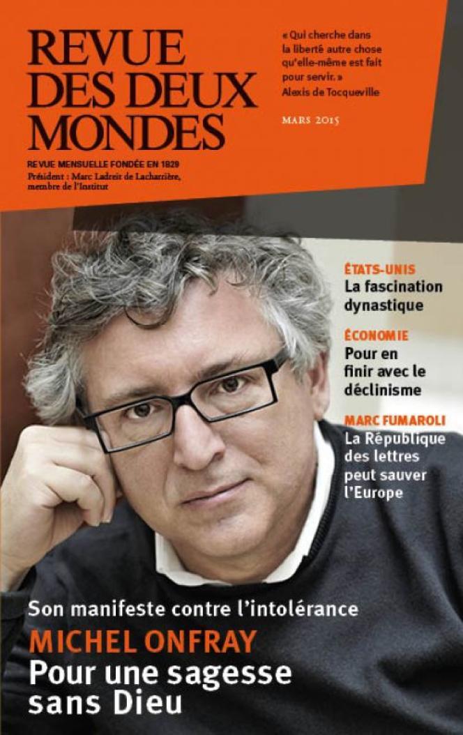 Michel Onfray en couverture de la« Revue des deux mondes», en mars 2015.