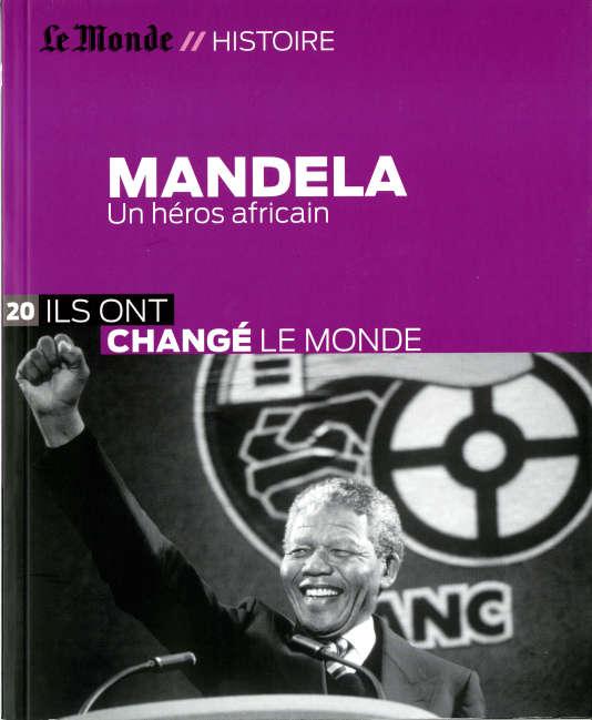 Ils ont changé le monde », (collection « Le Monde Histoire », n° 20, 104 pages, 6,99 euros), en kiosque et sur boutique.lemonde.fr