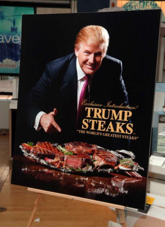 En mai 2007, Donald Trump lançait une gamme de steaks à son nom, à déguster dans les restaurants de ses casinos, ou à acheter dans la chaîne de magasins Sharper Image.