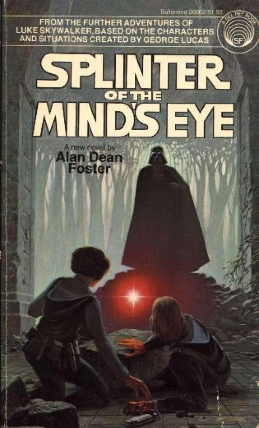 """""""Splinter of the minds eye"""", la première œuvre indépendante de l'univers étendu."""