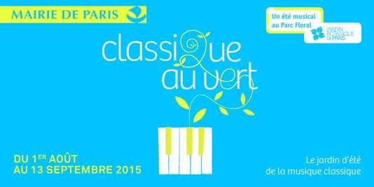 L'un des visuels du festival Classique au vert au Parc floral de Paris.