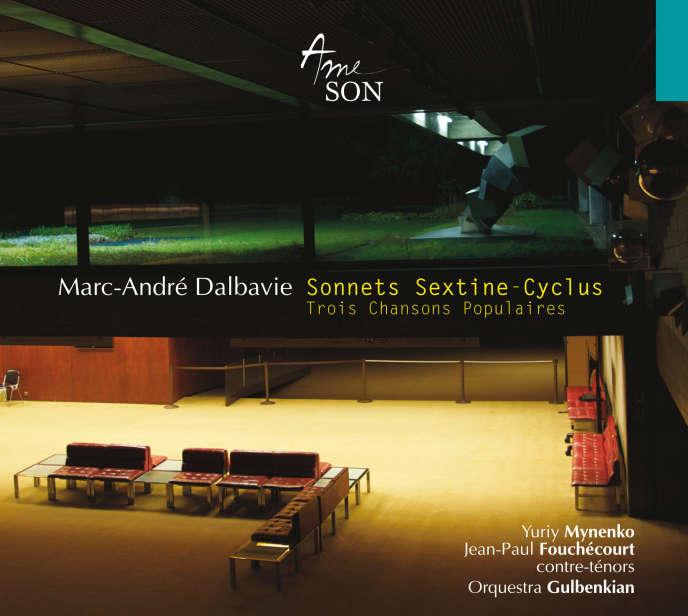 Pochette de l'album « Sonnets. Sextine-Cyclus. Trois chansons populaires  », de Marc-André Dalbavie.