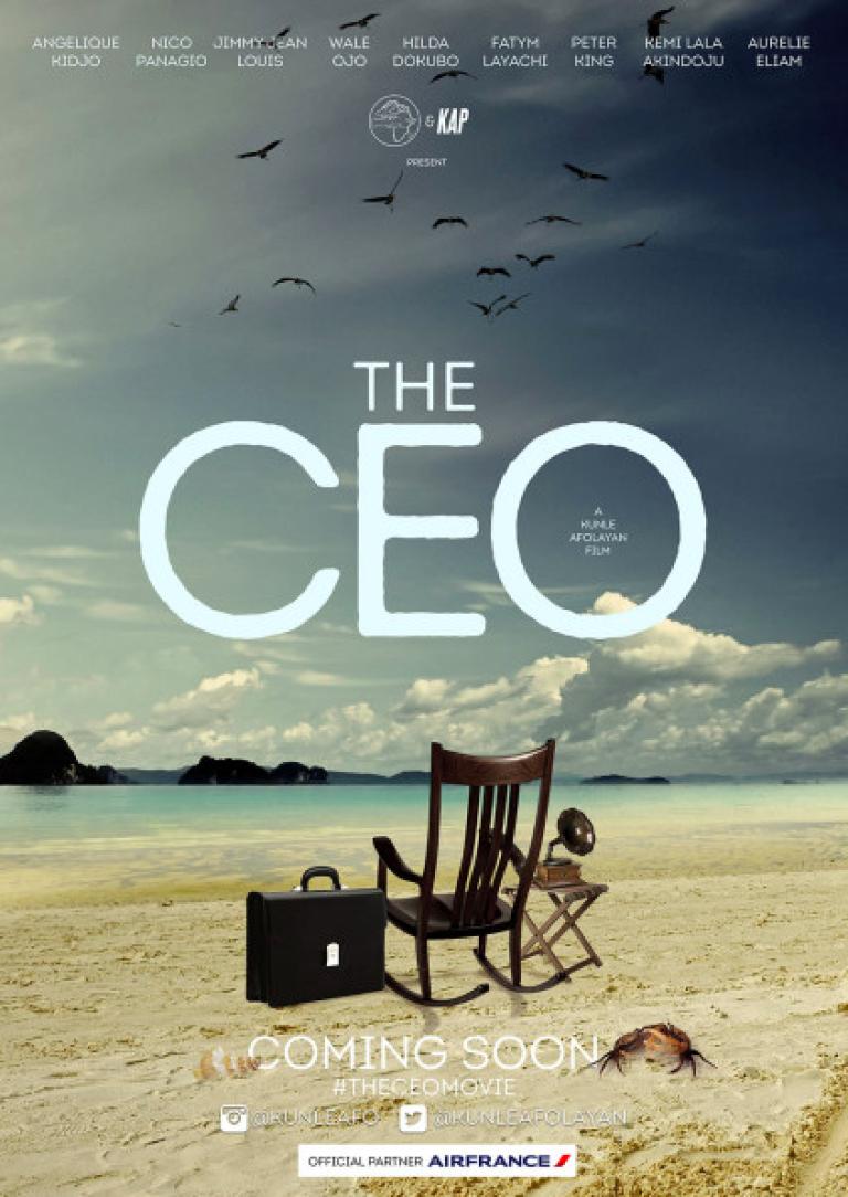 L'affiche du nouveau film de Kunle Afolayan, The CEO, qu'il commence à tourner en septembre 2015, avec l'aide d'Air France.