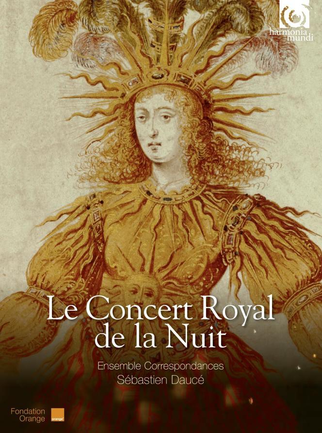 Pochette de l'album « Le Concert royal de la nuit », par l'Ensemble Correspondances dirigé par Sébastien Daucé.