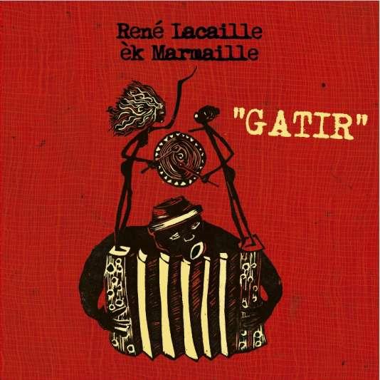 Pochette de l'album « Gatir », de René Lacaille èk Marmaille.